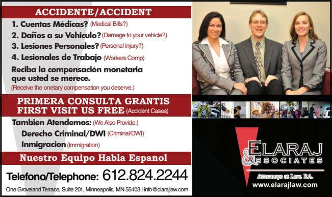 ACCIDENTE/ACCIDENT 1. Cuentas Medicas? (Medical Bills?) 2. 3. (Damage to your vehicle?) (Personal injury?) 4.