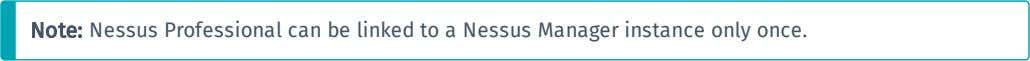 as a remote scanner, linked to a Nessus Manager instance. 1. In the Product Registration window,