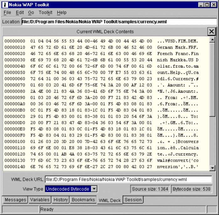 Nokia WAP Toolkit Getting Started Undecoded bytecode view. Bookmarks The Bookmarks view contains your browser
