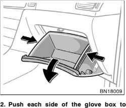 2. Push each side of the glove box to