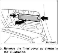 3. Remove the filter cover the illustration. as shown in