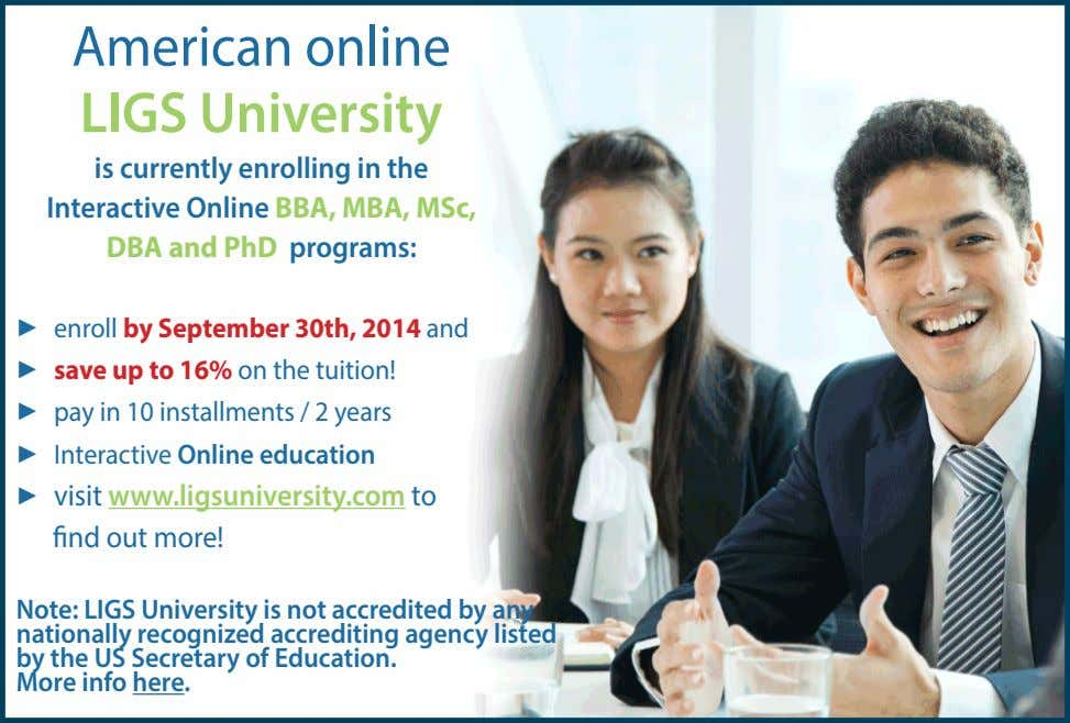 American online LIGS University is currently enrolling in the Interactive Online BBA, MBA, MSc, DBA