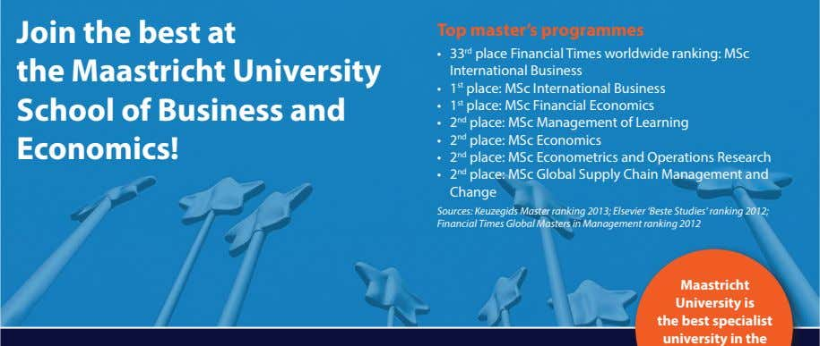 Join the best at the Maastricht University School of Business and Economics! Top master's programmes