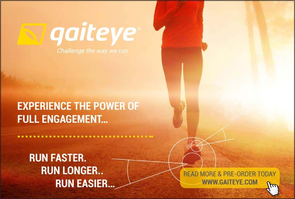 Challenge the way we run EXPERIENCE THE POWER OF FULL ENGAGEMENT… RUN FASTER. RUN LONGER
