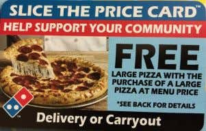 """FREE"" large pizza for every large pizza purchased!! This is a GREAT deal for you and"