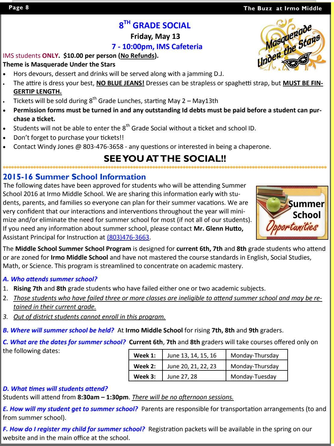 Page 8 The Buzz at Irmo Middle 8 TH GRADE SOCIAL Friday, May 13 7