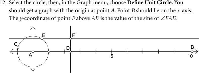 12. Select the circle; then, in the Graph menu, choose Define Unit Circle. You should