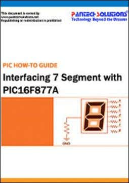 How to Interface 7SEG with PIC16F877A https://www.pantechsolutions.net/microcontroller-boards/7segment-inte PIC16F/18F