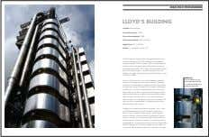 HIGH-TECH POST-MODERN LLOYD'S BUILDING Architect: Richard Rogers Construction started: 1978 Construction completed: