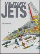 Military Jets JIM WINCHESTER (GENERAL EDITOR) Illustrated with detailed artworks and full-colour photographs, Military