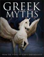Greek Myths MARTIN J. DOUGHERTY Plato dismissed Greek mythology as 'old wives' chatter' but such