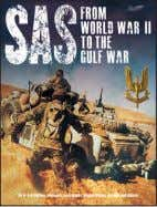 JANUARY 2019 PUBLICATION SAS: From World War II to the Gulf War PETER DARMAN With the