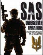 60,000 words ISBN: 978-1-78274-752-9 £19.99 Paperback 2 SAS Undercover Operations MIKE RYAN SAS Undercover