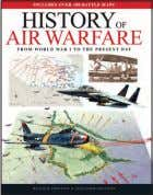 History of Air Warfare MALCOLM SWANSTON AND ALEXANDER SWANSTON History of Air Warfare is a