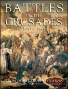 £14.99 Chinese-bound Hardback APRIL 2019 PUBLICATION Battles of the Crusades KELLY DEVRIES AND OTHERS Battles of