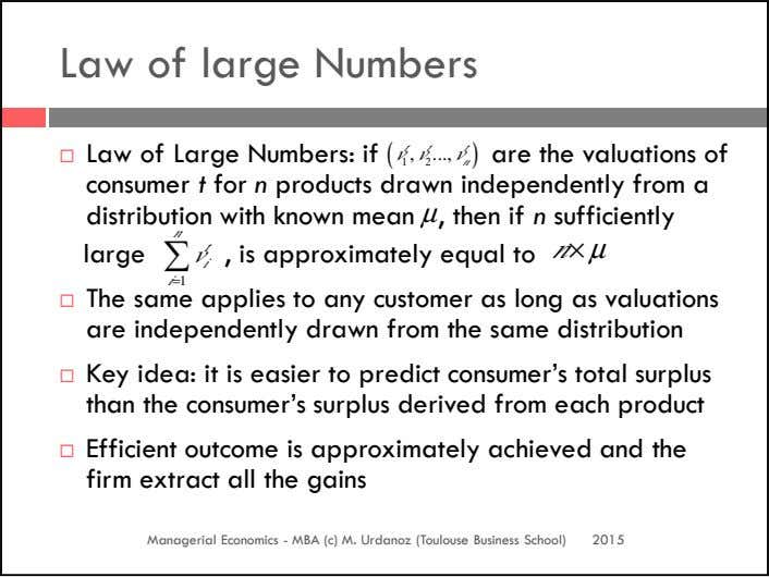 Law of large Numbers Law of Large Numbers: if ( t t t v , v