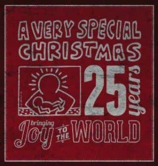 ARTISTS A Very Special Christmas – 25 th Anniversary The A Very Special Christmas holiday music