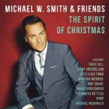 MICHAEL W. SMITH The Spirit Of Christmas