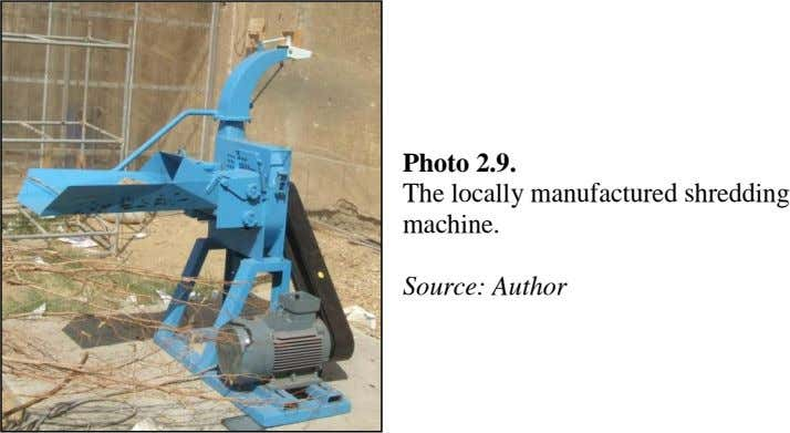 Photo 2.9. The locally manufactured shredding machine. Source: Author