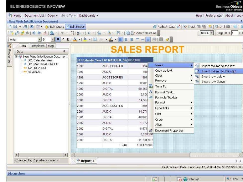BUSINESS OBJECTS XI 3.1 Beginner Guide Right click on the report-- insert insert column to the