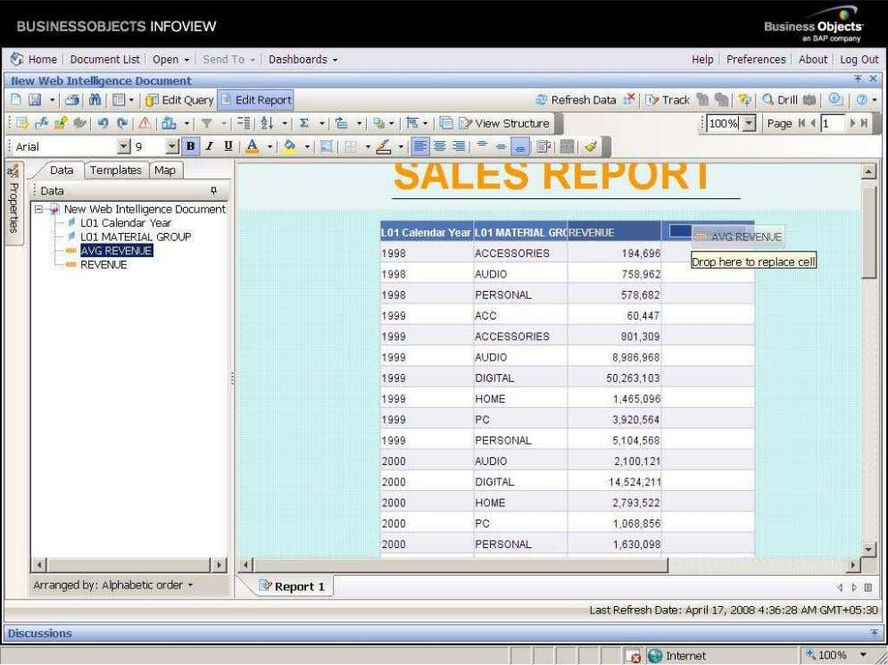 BUSINESS OBJECTS XI 3.1 Beginner Guide After drop the required object all the blank cells will