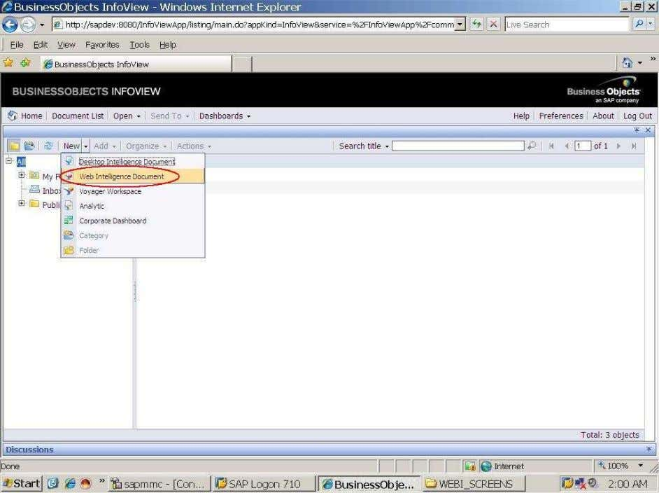 BUSINESS OBJECTS XI 3.1 Beginner Guide Click on the web Intelligence Document. After click on the