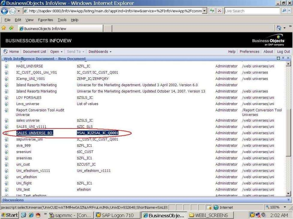 BUSINESS OBJECTS XI 3.1 Beginner Guide Select the required universe and click on it. After click