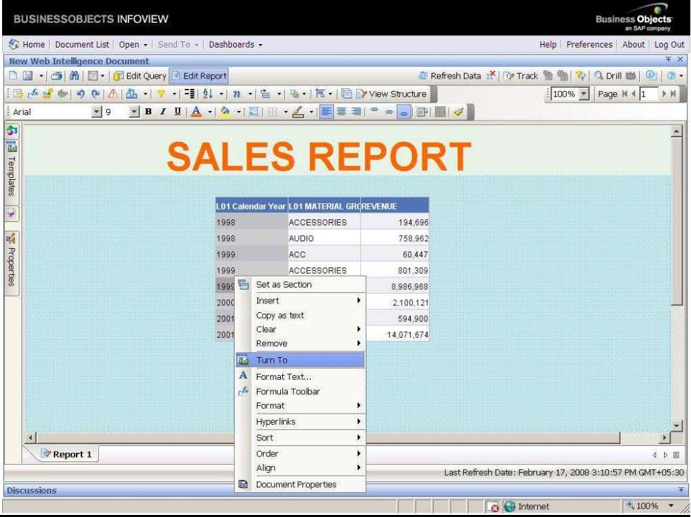 BUSINESS OBJECTS XI 3.1 Beginner Guide VERTICAL TABLE Right click on the report--- click on TURN