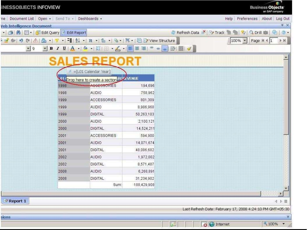BUSINESS OBJECTS XI 3.1 Beginner Guide SECTION REPORT In the report structure, select the required cell