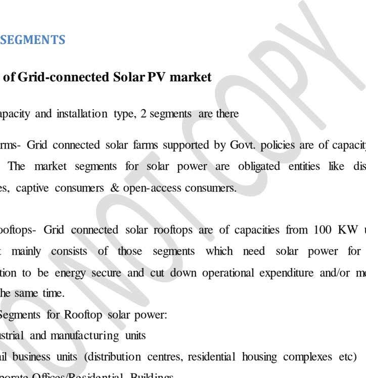 by illegal actions like manipulation and bribery. MARKET SEGMENTS Segments of Grid-connected Solar PV market