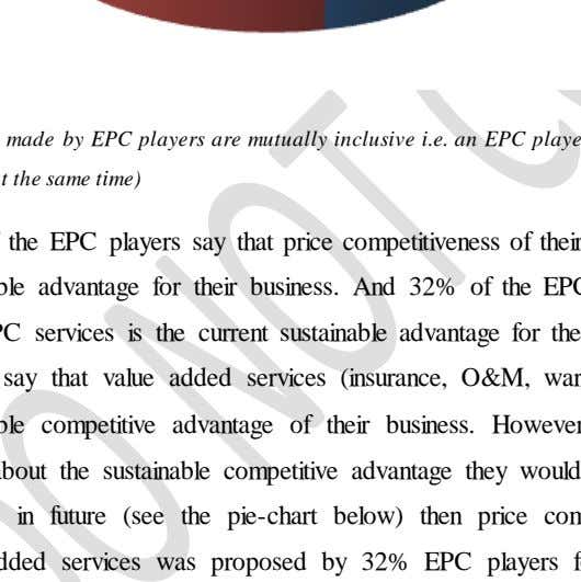 Price Competitiveness Quality Other Value Added Services (Choices made by EPC players are mutually inclusive i.e.