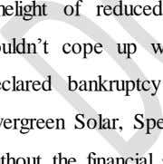 Solar to name a few. LDK Solar is technically bankrupt without the financial support of Chinese