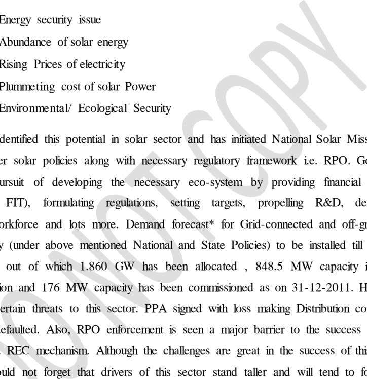 solar PV sector in India due to no. of key drivers such as  Energy security