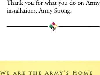 Thank you for what you do on Army installations. Army Strong. WW ee aa rr