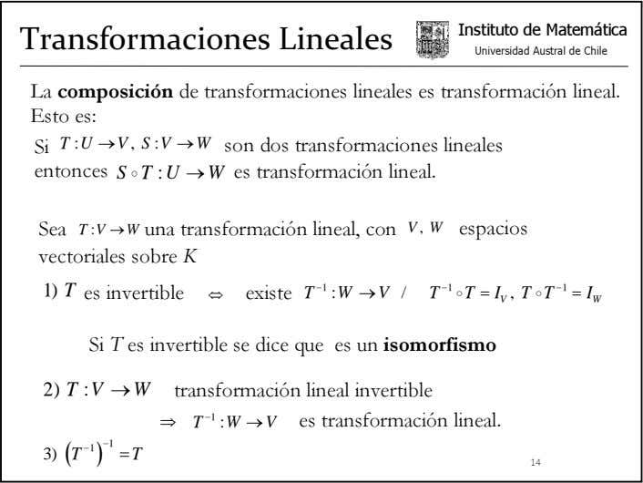 Instituto de Matemática Transformaciones Lineales Universidad Austral de Chile La composición de transformaciones