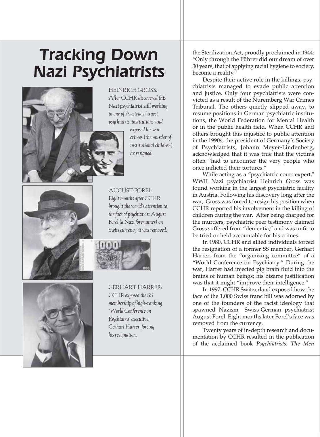 Tracking Down Nazi Psychiatrists the Sterilization Act, proudly proclaimed in 1944: HEINRICH GROSS: After CCHR discovered