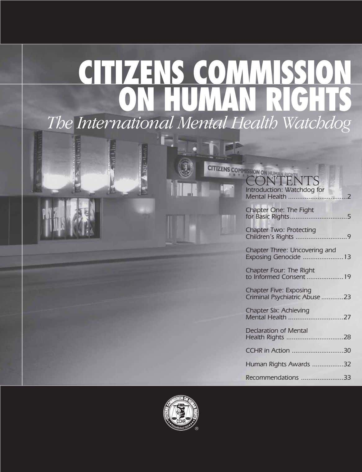 CITIZENS COMMISSION ON HUMAN RIGHTS The International Mental Health Watchdog CONTENTS Introduction: Watchdog for Mental Health