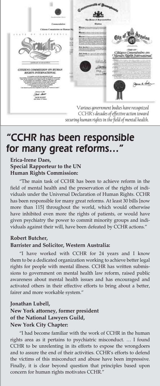 Various government bodies have recognized CCHR's decades of effective action toward securing human rights in the