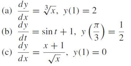 integration formula 2. Evaluate the integral and check your answer by differentiating. 3. Solve the initial-value