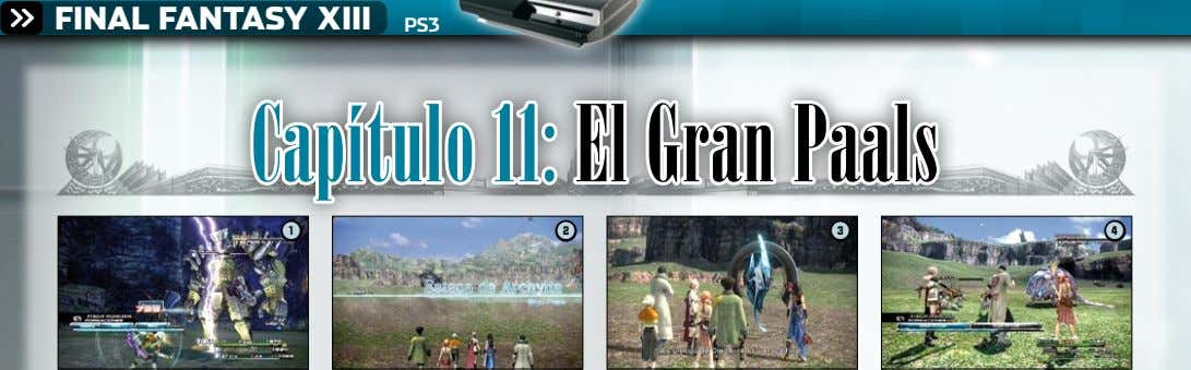 FINAL FANTASY XIII PS3 Capítulo 11: El Gran Paals 1 2 3 4