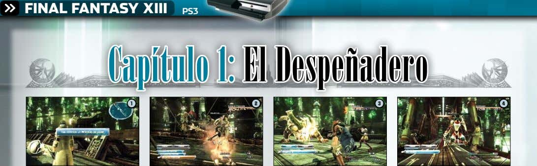 FINAL FANTASY XIII PS3 Capítulo 1: El Despeñadero 1 2 3 4