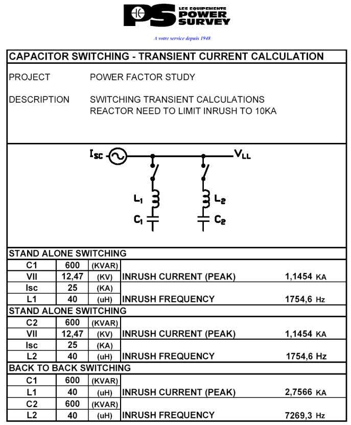 Charged capacitor discharging into newly energized capacitor Transient Current calculation.lnk Power Survey International