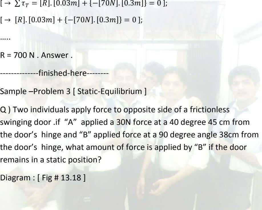 [ ]; [ ]; … R = 700 N . Answer . --------------finished-here-------- Sample –Problem