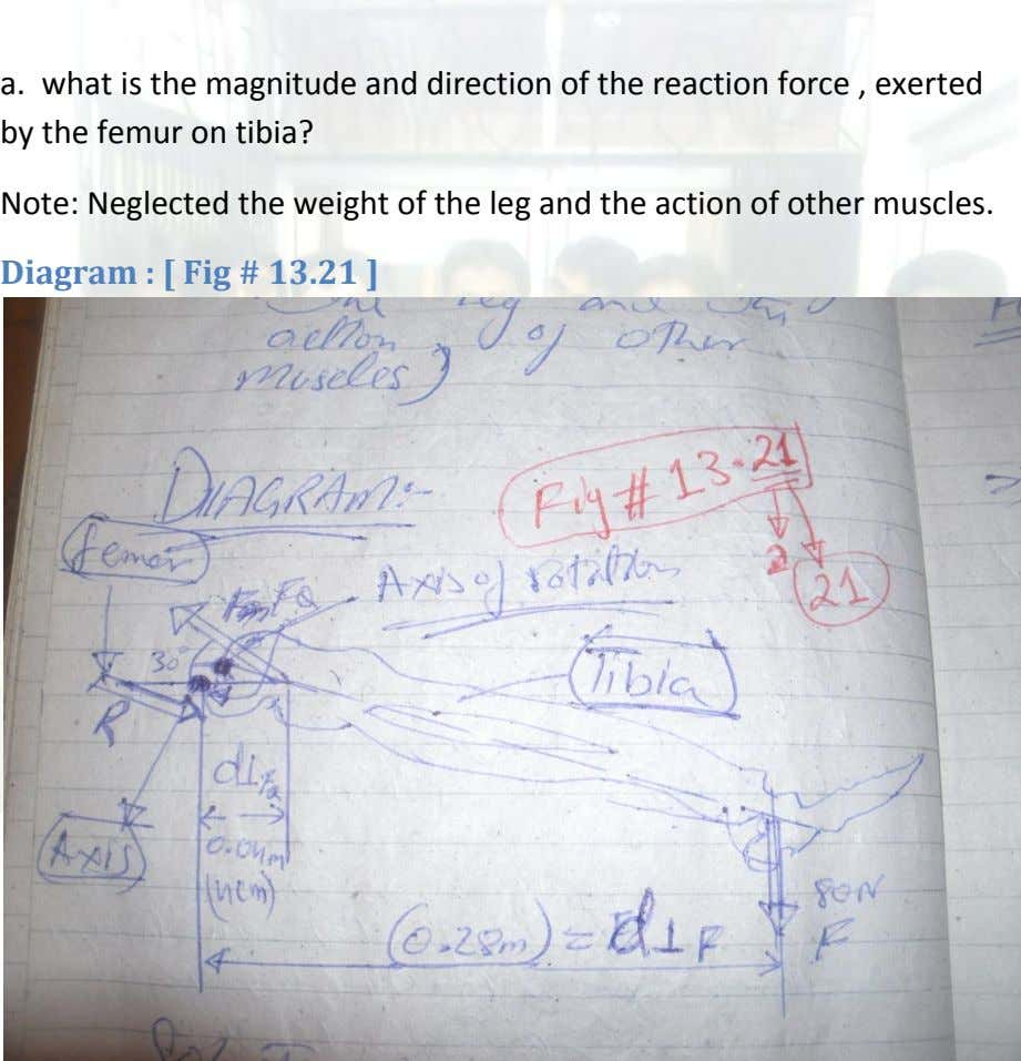 a. what is the magnitude and direction of the reaction force , exerted by the