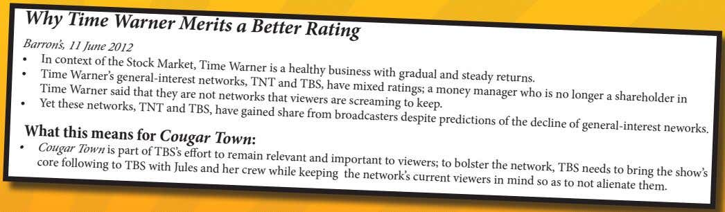 Why Time Warner Merits a Better Rating Barron's, 11 June 2012 • In context of