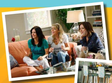 28 PROMISE Cougar Town on TBS: the place where laugh lines show. SUPPORT • Cougar