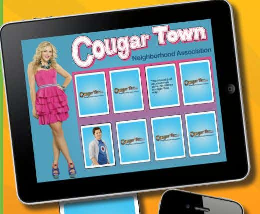 NEIGHBORHOOD ASSOCIATION APP OBJECTIVE To increase Cougar Town ratings and overall brand involvement. STRATEGY