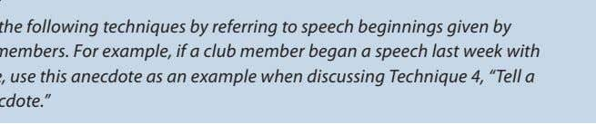 Personalize the following techniques by referring to speech beginnings given by fellow club members. For