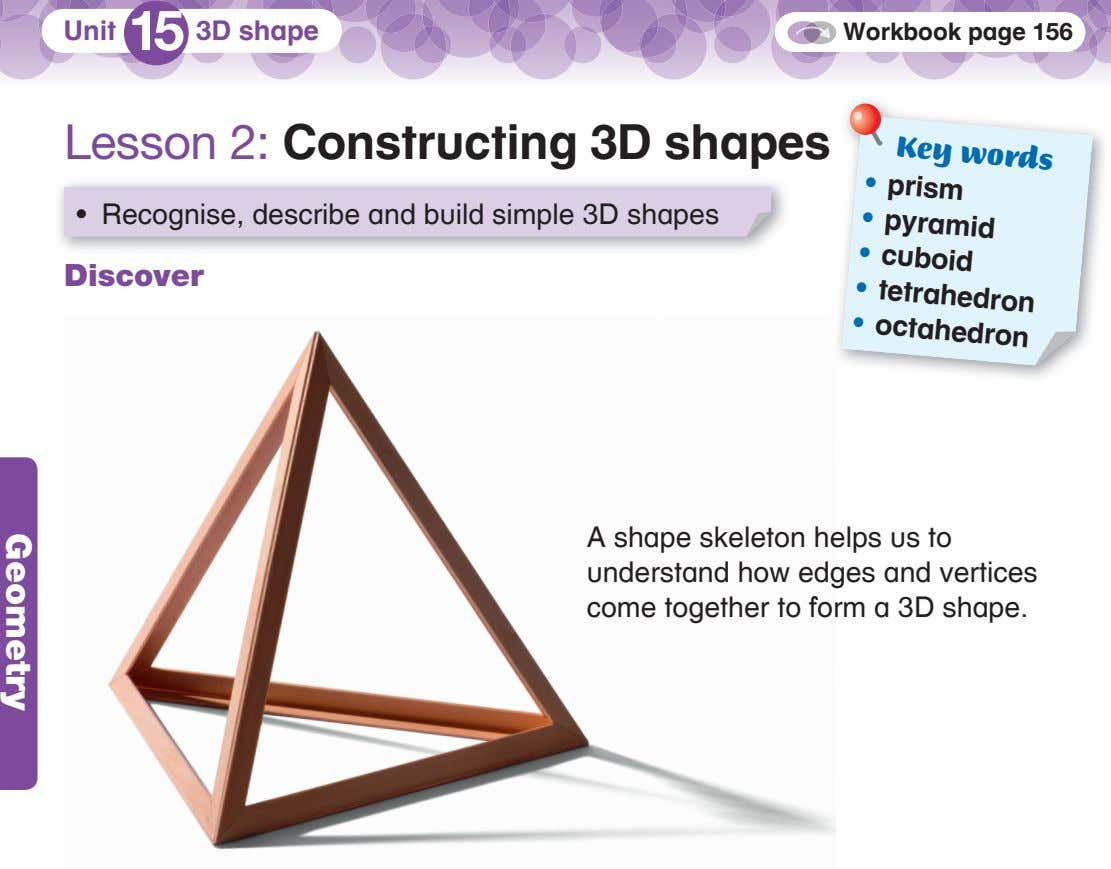 Unit 15 3D shape Workbook page 156 Key words prism Lesson 2: Constructing 3D shapes