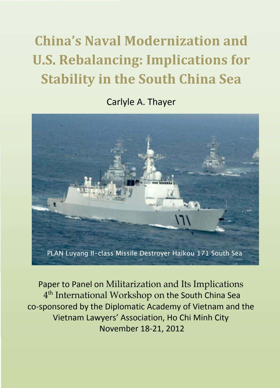 China's Naval Modernization and U . S. Rebalancing: Implications for Stability in the South China